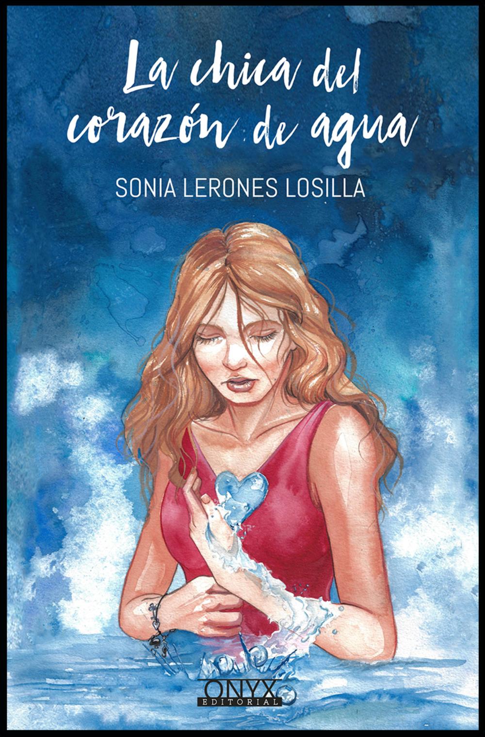 """Reseña: """"La chica del corazón de agua"""" de Sonia Lerones"""