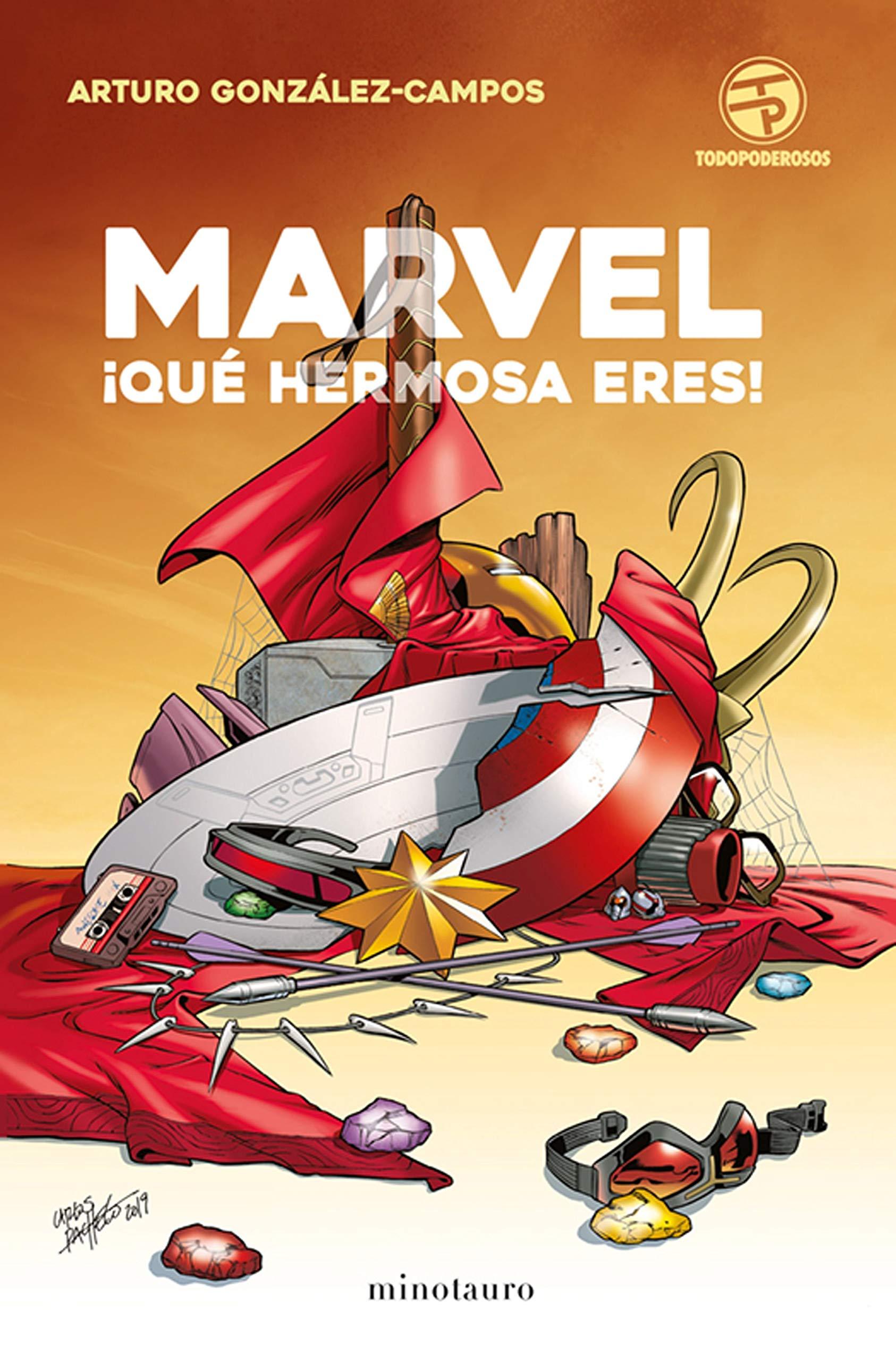 """Reseña de: """"Marvel, ¡qué hermosa eres!"""""""