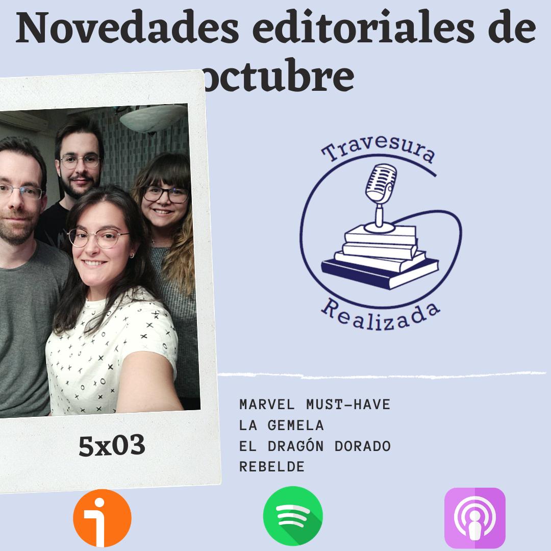 TR 5×03 – Reto Travesura y novedades editoriales de octubre