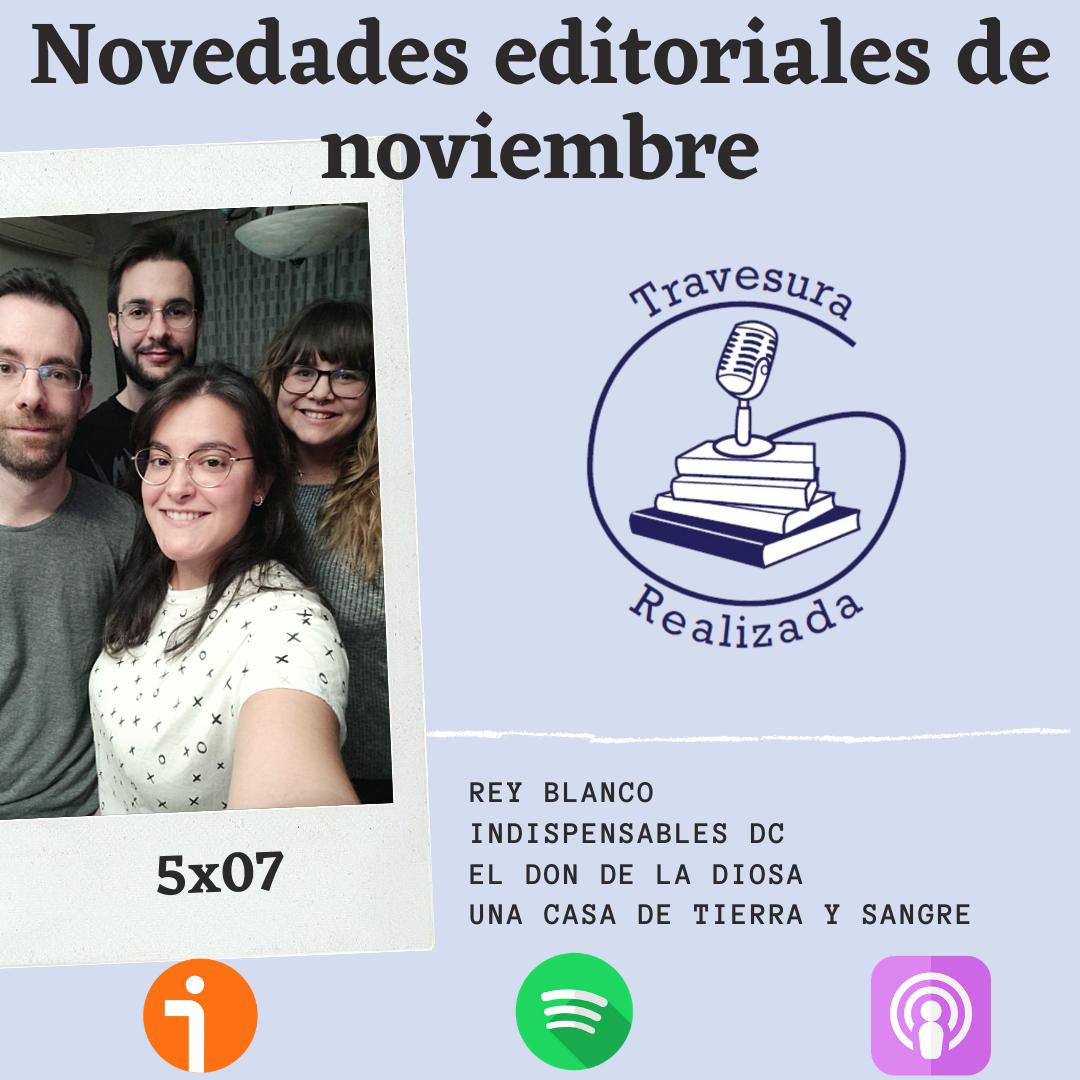 TR 5×07 – Novedades de Noviembre y muchos libros por comprar
