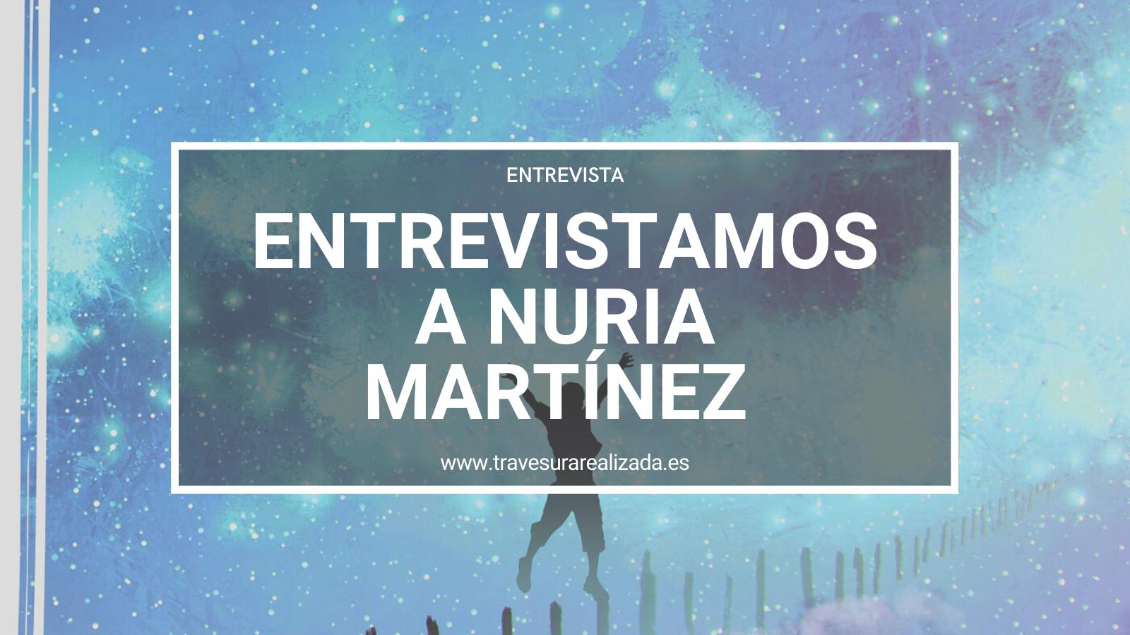 Entrevista Nuria Martínez por A.P.S.J