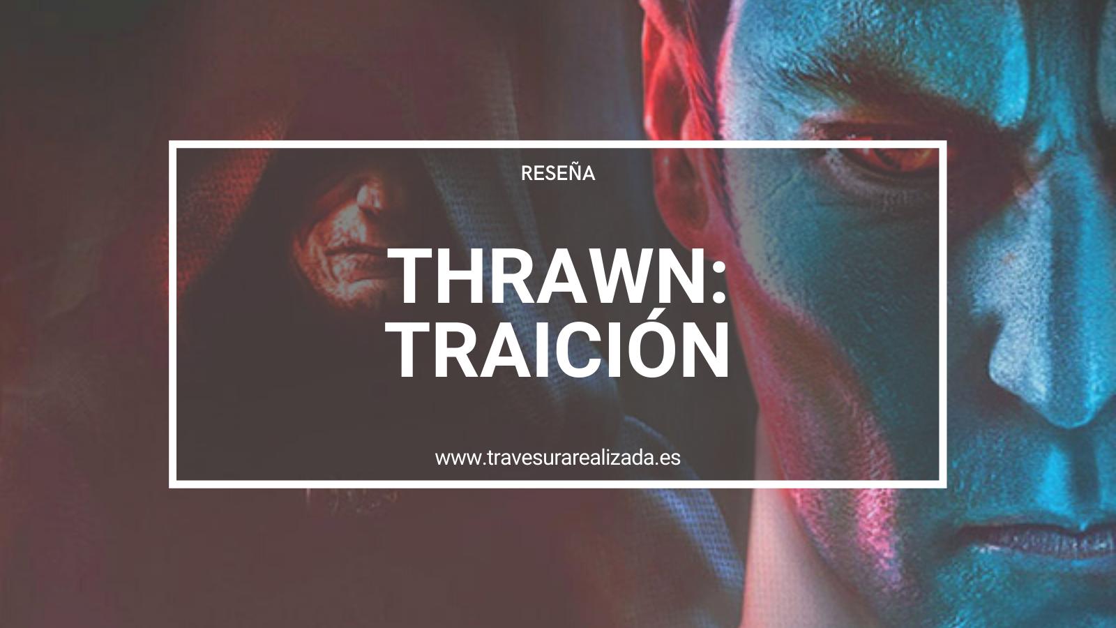 Thrawn: Traición – Reseña